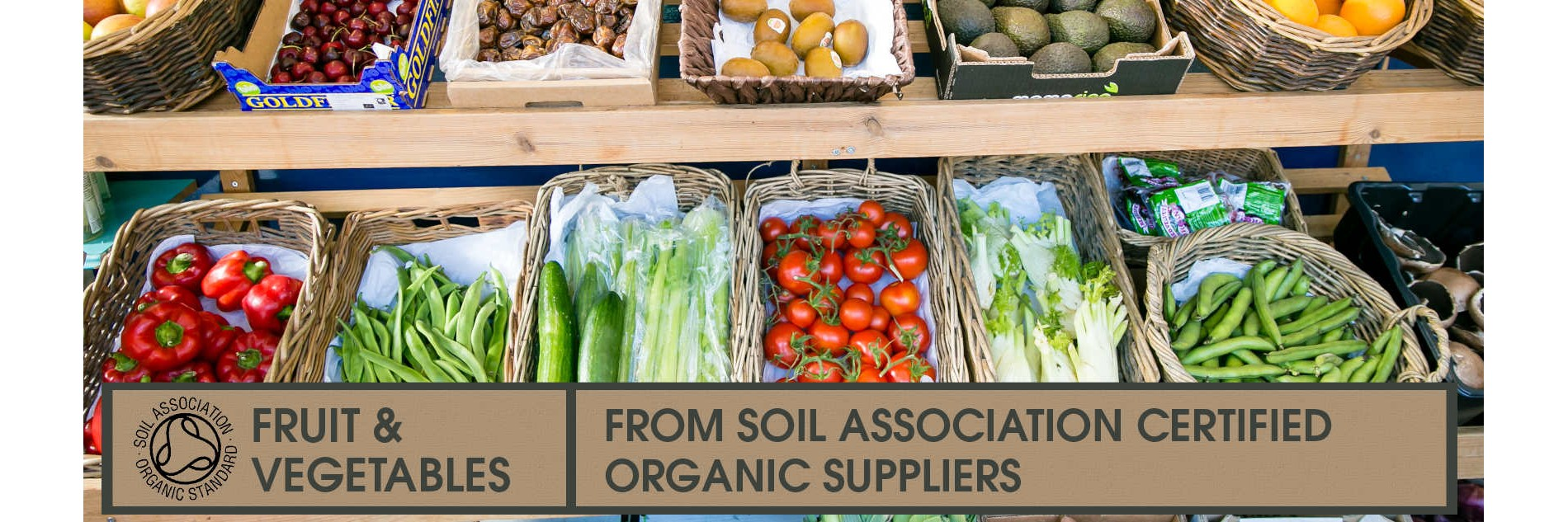Fruit and vegetables from Soil Association certified suppliers